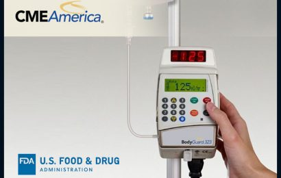 FDA Designates CME America's Two Previous Recalls Of Infusion Pumps As Class I